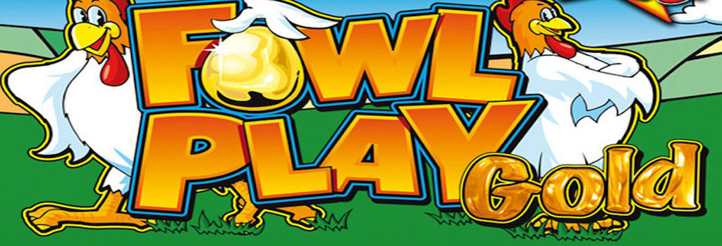 Slot machine fowl play gold
